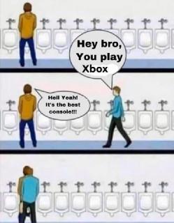 hey bro you play xbox bathroom